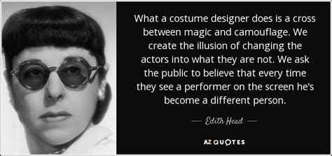 edith head quote   costume designer    cross