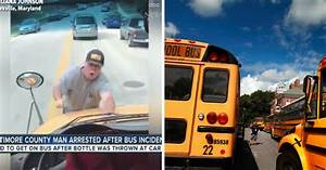 Man Jumps On Hood Of School Bus After A Child Threw Something Out The Window