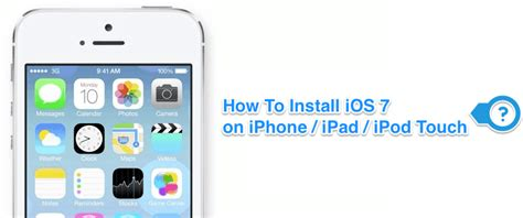 how to put on an iphone how to install ios 7 on iphone ipod touch