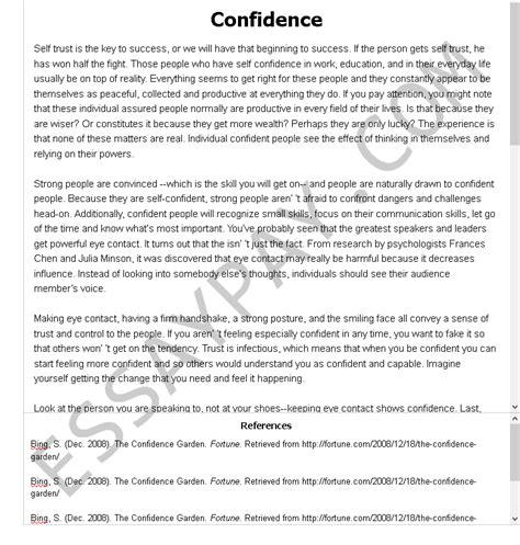 A dedication is simply a statement of who the paper is dedicated to and you can or cannot give a reason. Confidence Essay Example for Free - 926 Words | EssayPay