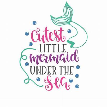 Mermaid Sea Under Shirt Svg Quotes Silhouette