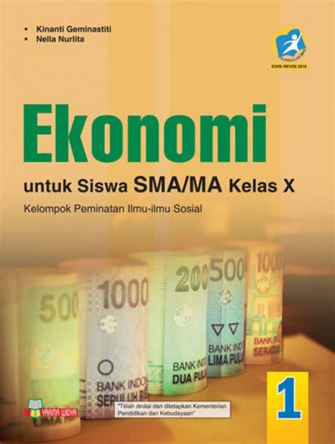 Harga Buku Pkn Kelas 10 buku ekonomi untuk sma ma kelas x peminatan kur 13 revisi