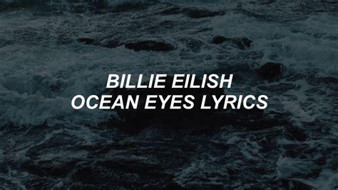 ocean eyes // billie eilish lyrics - YouTube