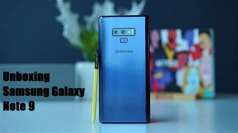 samsung galaxy note 9 unboxing re degli smartphone