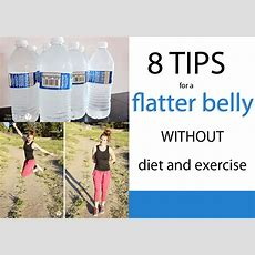 8 Tips For A Flat(ter) Belly Without Diet Or Exercise!  How Does She
