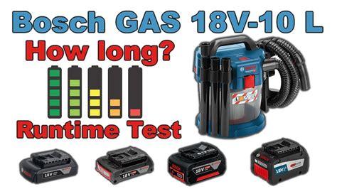gas 18v 10 l new bosch gas 18v 10 l runtime test