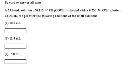 A 23.0-ml Solution Of 0.115 M Ch3cooh Is Titrated