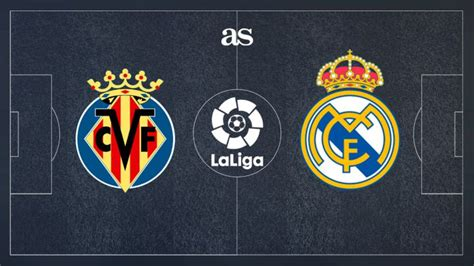 Villarreal vs Real Madrid: how and where to watch - times ...