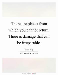 Irreparable Quotes & Sayings | Irreparable Picture Quotes