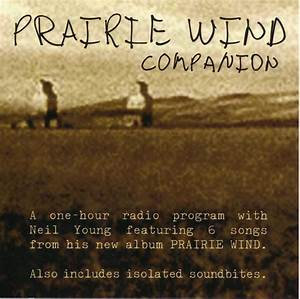 Introduction For Interview Neil Young Prairie Wind Companion Cd Promo Discogs