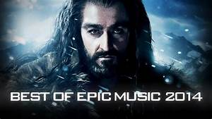 Best of Epic Music 2014 | 1-Hour Full Cinematic | Epic ...  Epic