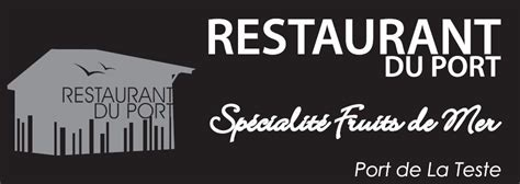 restaurant du port la teste restaurant du port ecaillage cafe brasserie fruits de mer restaurant 33260 la teste de buch