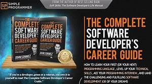 The Complete Software Developer U0026 39 S Career Guide