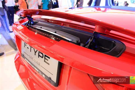 Gambar Mobil Jaguar F Type by Rear Spoiler Jaguar F Type Autonetmagz Review Mobil