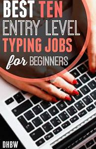 medical jobs without experience the best 10 entry level typing jobs for beginners