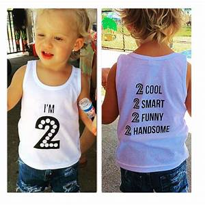 Birthday Shirts For Your Two Year Old   U0026quot I U0026 39 M 2 U0026quot