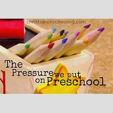 Panicking About Preschool  Christian Unschooling