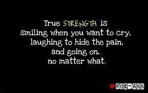 True Strength -... Pain And Laughter Quotes