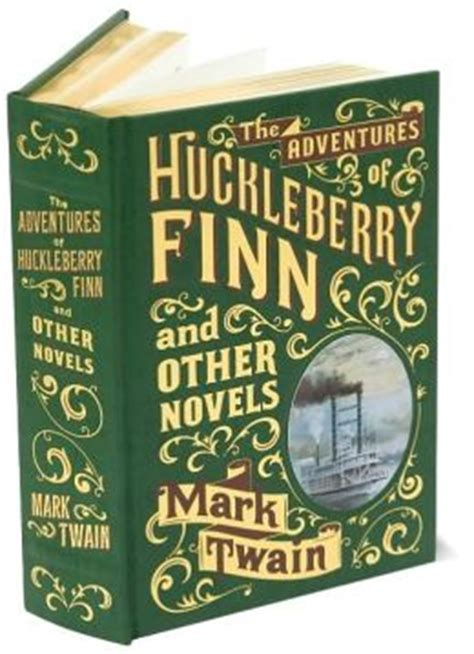 Barnes And Noble Editions by The Adventures Of Huckleberry Finn And Other Novels