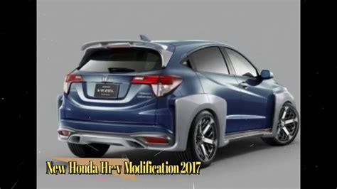 Honda Hrv Modification by New Honda Hr V Modification 2017