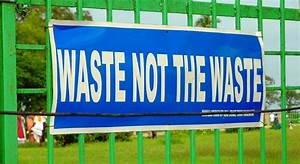 How to Recycle: Waste Not the Waste