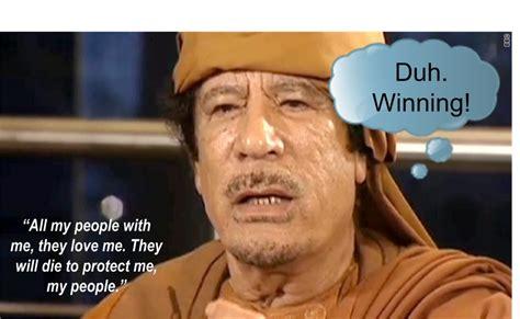 Gaddafi Meme - wtf wednesday duh winning the absence of alternatives