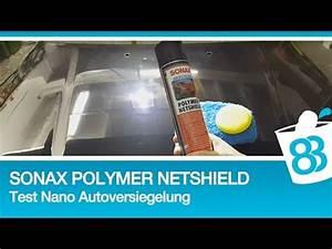 Autopolitur Nanoversiegelung Test : sonax nanoversiegelung polymer netshield test nano ~ Kayakingforconservation.com Haus und Dekorationen