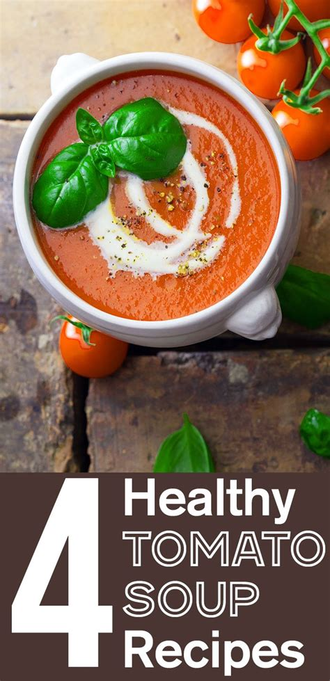healthy tomato soup recipe best 25 tomato soup recipes ideas on pinterest tomato soup recipes with tomato soup in it