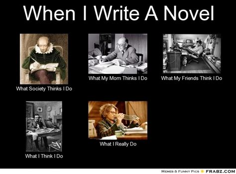 Writer Memes - relentless writers finding balance