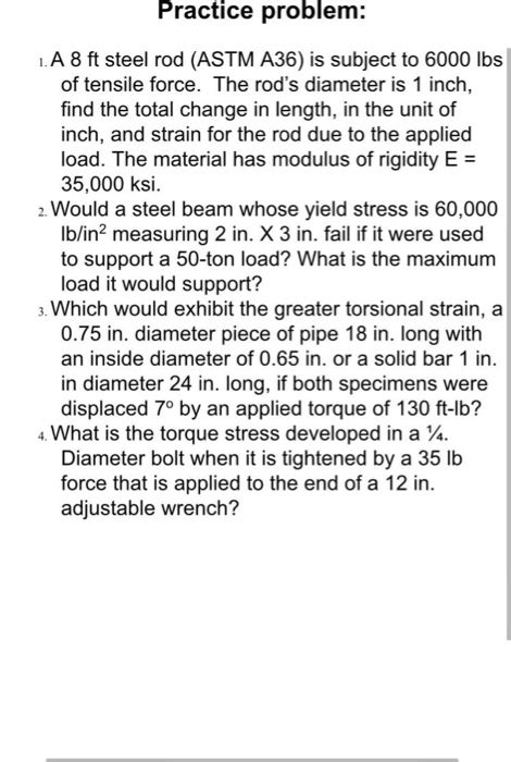Solved: A 8 Ft Steel Rod (ASTM A36) Is Subject To 6000 Lbs