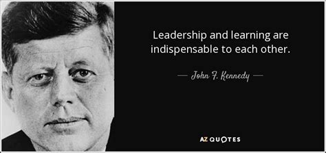 john  kennedy quote leadership  learning