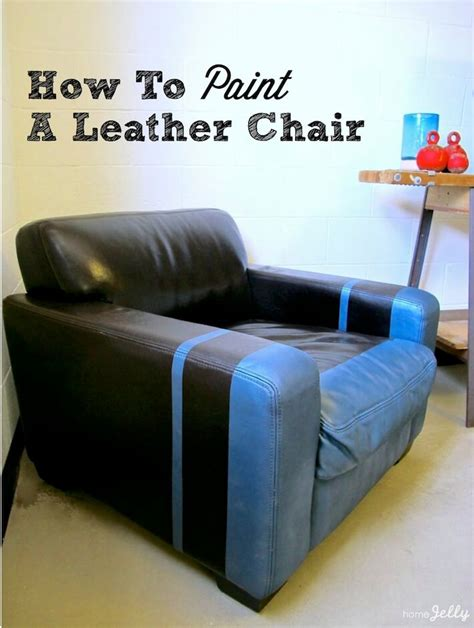 how to paint a leather chair with flair homejelly