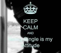 Czeshop Images Being Single Is My Attitude Quotes For Girls