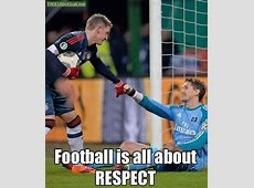 Football is all about Respect Troll Football