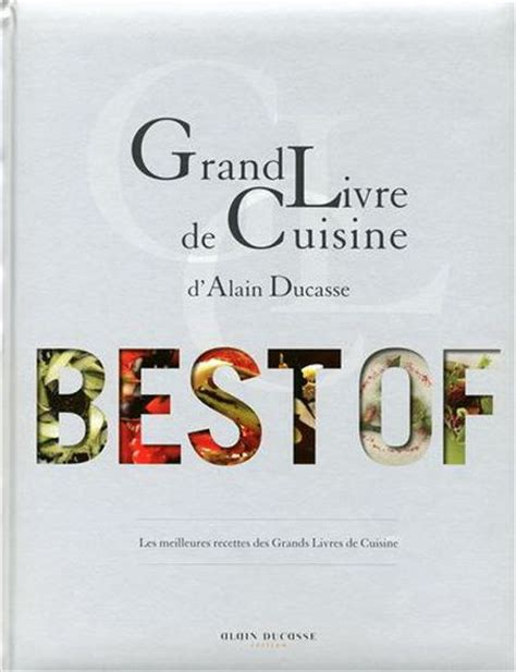 livre cuisine chef etoile 47 best images about chef alain ducasse on