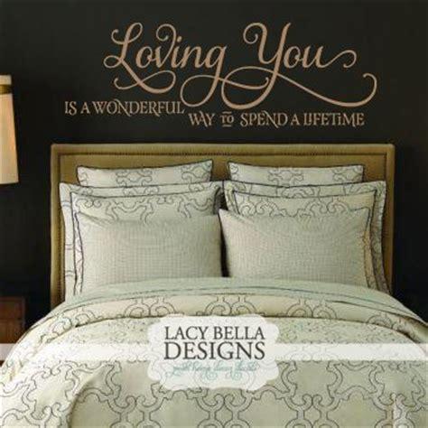 master bedroom quotes master bedroom quote quot loving you is a wonderful 12321