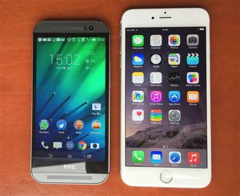 htc one m8 vs iphone 6 iphone 6 plus impressions
