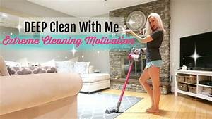 Clean With Me 2017     Extreme Cleaning Motivation      Deep Cleaning Living Room