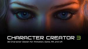 Character Design Creator Character Creator 3 3d Character Design For Animation