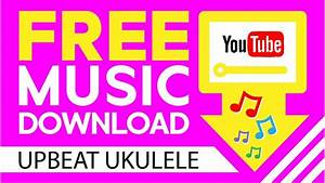 FREE MUSIC DOWNLOAD / Happy Acoustic Background Music ...