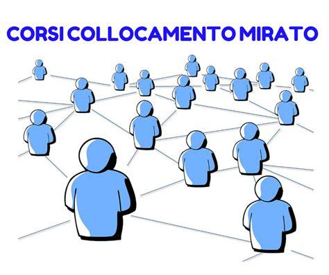 Ufficio Di Collocamento Iscrizione by Corsi Collocamento Mirato Gratuiti San Bonifacio Verona