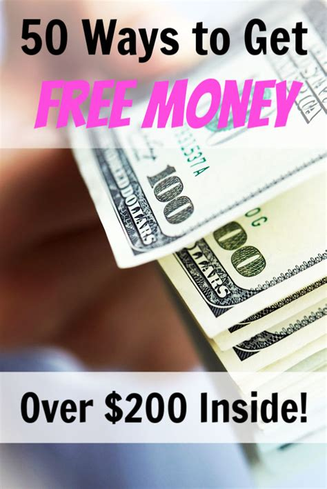 50 Ways to Get Free Money: There's a Legit $250+ Inside!