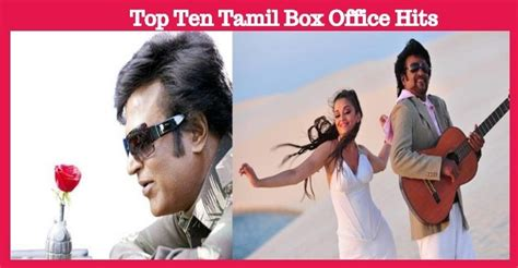 Here Is The List Of Top Ten Tamil Box Office Hits