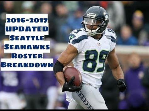 updated   seattle seahawks roster breakdown