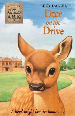 deer   drive animal ark   lucy daniels