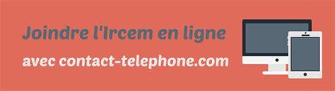 mutuelle generale adresse siege social contacter ircem téléphone adresse fax mail site web
