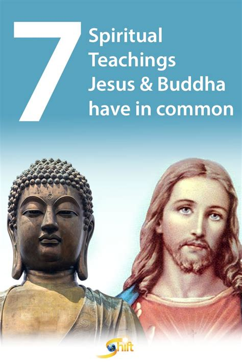 buddha teachings jesus teaching buddhism spiritual common spirituality quotes buddhist teachers christianity discover theshiftnetwork yoga vs religion learn meditation hinduism