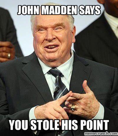 Madden Meme - john madden