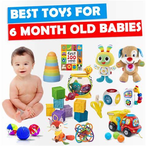 best toys for 6 month best toys for 6 month old toy buzz