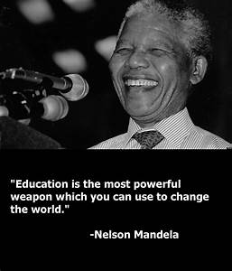 Nelson Mandela On Education Quotes. QuotesGram
